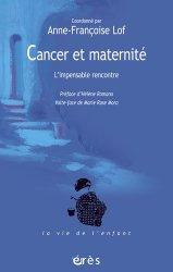 Dernières parutions sur Diagnostics - Prise en charge, Cancer et maternité