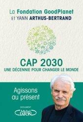 Dernières parutions sur Économie et politiques de l'écologie, Cap 2030, une décennie pour changer le monde