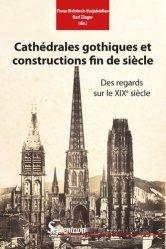 Dernières parutions sur Réalisations, Cathédrales gothiques et constructions fin de siècle
