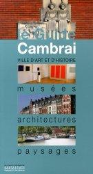 Dernières parutions dans Le Guide, Cambrai