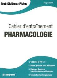 Dernières parutions sur Pharmacologie, Cahier d'entraînement pharmacologie