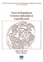 Dernières parutions sur Cancers cervico-faciaux, Cancers de l'hypopharynx
