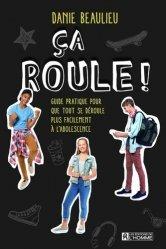 Dernières parutions sur L'adolescence, Ca roule ! Guide pratique pour que tout se déroule plus facilement à l'adolescence