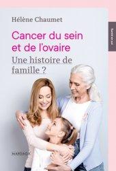 Dernières parutions sur Cancers gynécologiques, Cancer du sein et de l'ovaire