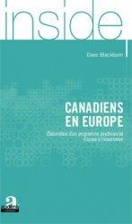 Dernières parutions dans Inside, Canadiens en Europe. Elaboration d'un programme psychosocial d'appui à l'adaptation