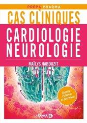 Dernières parutions sur Pharmacie, Cas cliniques en cardiologie, neurologie