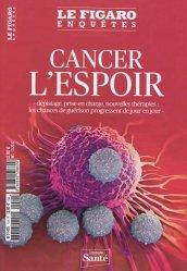 Dernières parutions sur Cancérologie, Cancer, l'espoir
