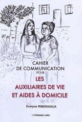 Dernières parutions sur Pratiques professionnelles, Cahier de communication pour les auxiliaires de vie et aides à domicile