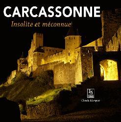 Dernières parutions dans Passé Simple, Carcassonne - Insolite et méconnue