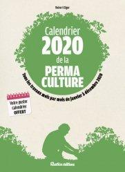 Dernières parutions sur Permaculture, Calendrier 2020 de la permaculture