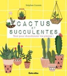 Dernières parutions sur Cactées - Succulentes - Plantes tropicales, Cactus et succulentes