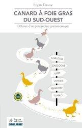 Dernières parutions sur Terrines et foie gras, Canard à foie gras du Sud-Ouest. Défense d'un patrimoine gastronomique