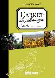 Souvent acheté avec Guide pratique de la chasse à l'arc, le Carnet de Paloumayre
