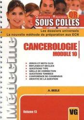 Souvent acheté avec Spécial conférences de consensus, le Cancérologie Module 10