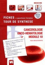 Souvent acheté avec Endocrinologie - Diabétologie - Nutrition, le Cancérologie - Onco-hématologie - Module 10