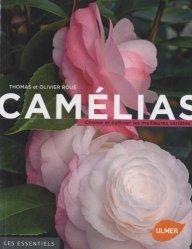 Dernières parutions dans Les essentiels, Camélias