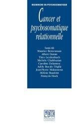 Dernières parutions sur Psycho-oncologie, Cancer et psychosomatique relationnelle
