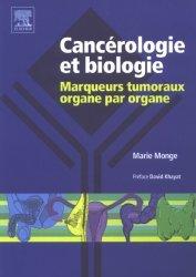 Souvent acheté avec Dictionnaire des cancers, le Cancérologie et biologie Marqueurs tumoraux organe par organe