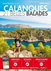 Dernières parutions dans Les guides Belles Balades, Calanques. 21 belles balades