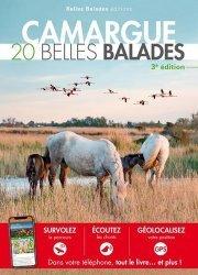 Dernières parutions dans Les guides Belles Balades, Camargue. 20 belles balades