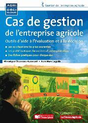 Dernières parutions sur L'exploitation agricole, Cas de gestion de l'entreprise agricole