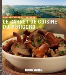 Dernières parutions sur Cuisine du sud-ouest, Carnet de cuisine du Périgord