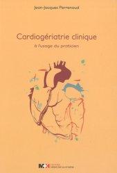 Souvent acheté avec Comprendre la physiologie cardiovasculaire, le Cardiogériatrie clinique à l'usage du praticien majbook ème édition, majbook 1ère édition, livre ecn major, livre ecn, fiche ecn