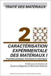 Dernières parutions dans Traité des matériaux, Caractérisation expérimentale des matériaux I (TM volume 2)
