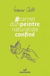 Dernières parutions sur Nature - Jardins - Animaux, Carnet d'un peintre naturaliste confiné