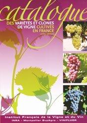 Souvent acheté avec Filtrations en oenologie, le Catalogue de variétés et clones  de vigne cultivés en France
