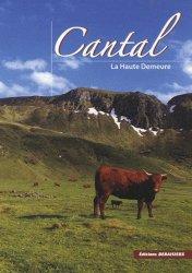 Souvent acheté avec Nos champignons, le Cantal, la Haute Demeure
