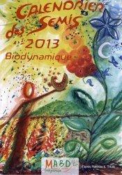 Souvent acheté avec Couleurs végétales, le Calendrier des semis 2013