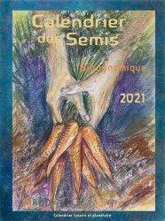 Dernières parutions sur Création et entretien du potager, Calendrier des semis 2021 biodynamique