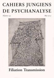 Dernières parutions dans Cahiers jungiens de psychanalyse, Cahiers jungiens de psychanalyse num 141