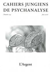 Dernières parutions sur Jung, Cahiers jungiens de psychanalyse