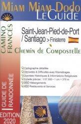 Dernières parutions sur Saint-Jacques-de-Compostelle, Camino francés de Saint-Jean-Pied-de-Port à Santiago + le chemin vers Finisterre. Edition 2020