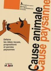 Dernières parutions sur Production animale, Cause animale, cause paysanne