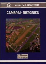 Dernières parutions sur Aéronautique, Cambrai-Niergnies