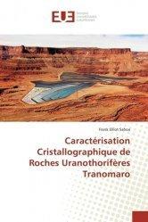 Caractérisation Cristallographique de Roches Uranothorifères Tranomaro