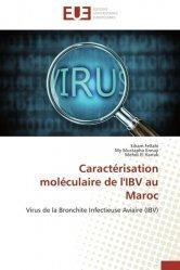 Dernières parutions sur Maladies infectieuses - Parasitologie, Caractérisation moléculaire de l'IBV au Maroc. Virus de la Brinchite Infectieuse Aviaire (IBV)