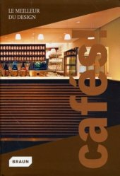 Dernières parutions dans Le meilleur du design, Cafés !