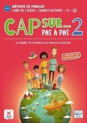 Dernières parutions sur Français Langue Étrangère (FLE), Cap sur... Pas à pas 2. A1.1 / A1.2