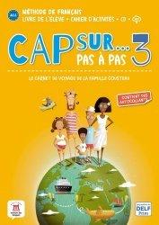 Dernières parutions sur Français Langue Étrangère (FLE), Cap sur... Pas à pas 3. A1.2