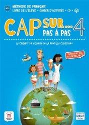 Dernières parutions sur Français Langue Étrangère (FLE), Cap sur... Pas à pas 4. A2.1