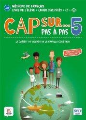Dernières parutions sur Français Langue Étrangère (FLE), Cap sur... Pas à pas 5. A2.1 / A2.2