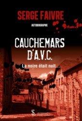 Dernières parutions sur Témoignages, Cauchemars d'A.V.C.