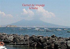 Dernières parutions sur Récits de voyages à l'étranger - Explorateurs, Carnet de voyage : l'Italie