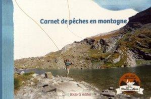 Dernières parutions sur Pêche en eau douce, Carnet de pêches en montagne