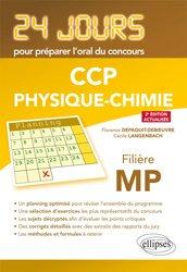 Dernières parutions dans 24 jours pour préparer l'oral du concours, CCP Physique Chimie