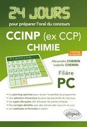 Dernières parutions dans 24 jours pour préparer l'oral du concours, CCINP ( ex CCP)Chimie